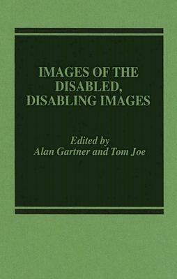 Images of the Disabled, Disabling Images