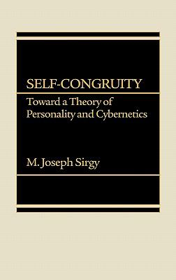 Self-Congruity Toward a Theory of Personality and Cybernetics