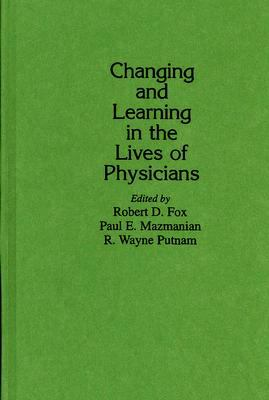 Changing and Learning in the Lives of Physicians
