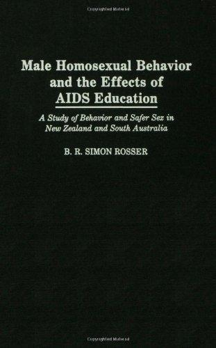 Male Homosexual Behavior and the Effects of AIDS Education: A Study of Behavior and Safer Sex in New Zealand and South Australia