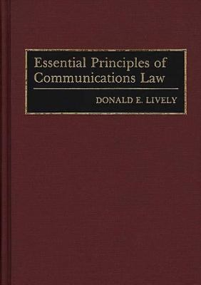 Essential Principles of Communications Law