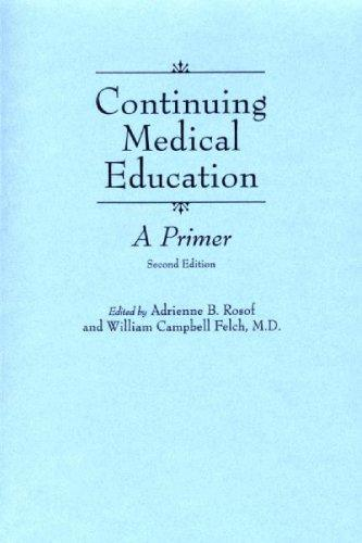 Continuing Medical Education: A Primer