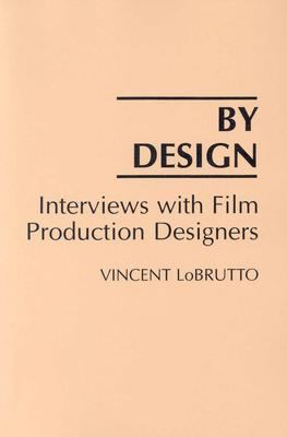 By Design Interviews With Film Production Designers