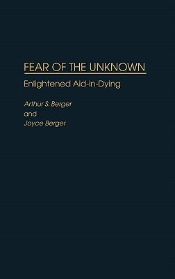 Fear of the Unknown Enlightened Aid-In-Dying