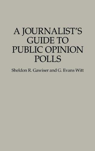 A Journalist's Guide to Public Opinion Polls (Forces)