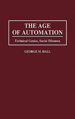 Age of Automation Technical Genius, Social Dilemma