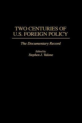 Two Centuries of U.s.foreign Policy