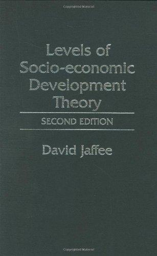Levels of Socio-economic Development Theory: Second Edition