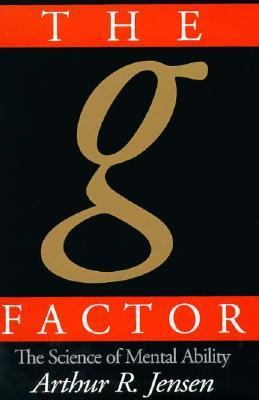 G Factor The Science of Mental Ability