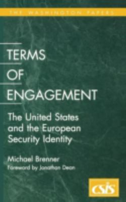 Terms of Engagement The United States and the European Security Identity