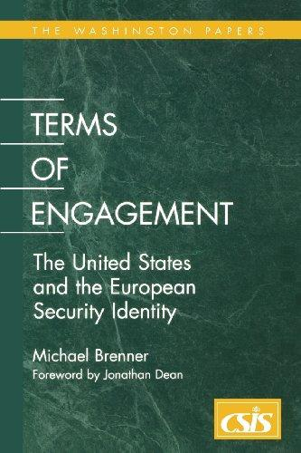 Terms of Engagement: The United States and the European Security Identity (Washington Papers)