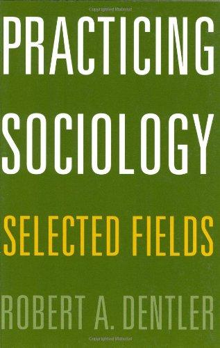 Practicing Sociology: Selected Fields