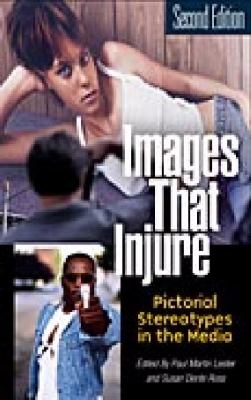 Images That Injure Pictorial Stereotypes in the Media