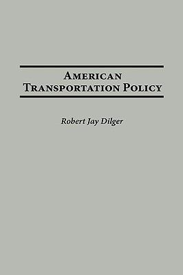 American Transportation Policy
