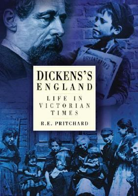 Dicken's England Life in Victorian Times