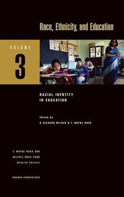 Race, Ethnicity, and Education (Praeger Perspectives)