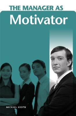 Manager As Motivator