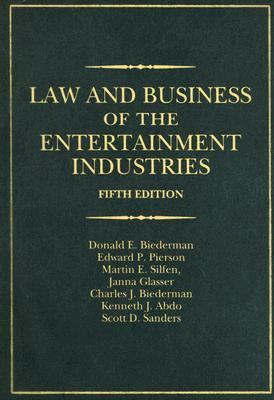 Law And Business of the Entertainment Industries