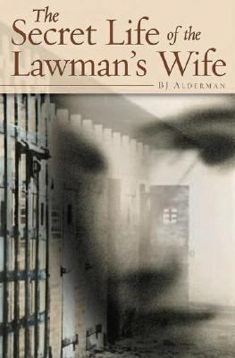Secret Life of the Lawman's Wife