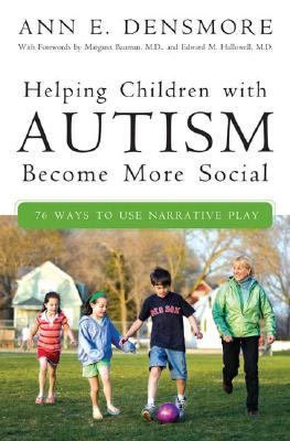 Helping Children With Autism Become More Social 76 Ways to Use Narrative Play
