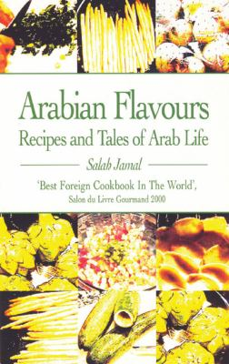 Arabian Flavours Recipes And Tales of Arab Life