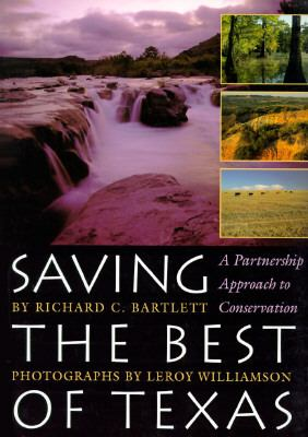 Saving the Best of Texas A Partnership Approach to Conservation