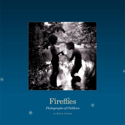 Fireflies: Photographs of Children