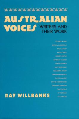 Australian Voices : Writers and Their Work