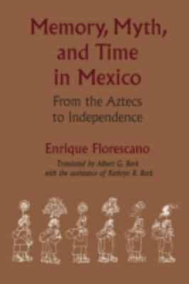 Memory,myth,+time in Mexico