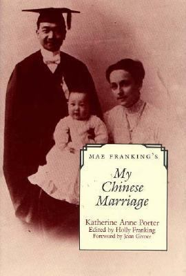 Mae Franking's My Chinese Marriage