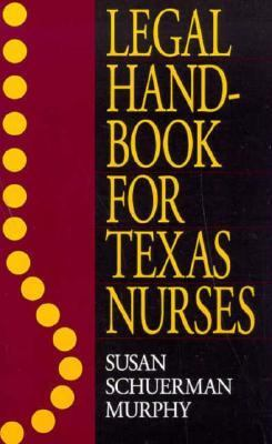 Legal Handbook for Texas Nurses