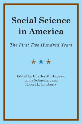 Social Science in America The First Two Hundred Years