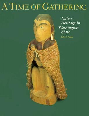 Time of Gathering: Native Heritage in Washington State