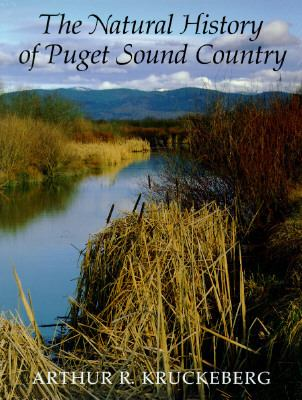 The Natural History of Puget Sound Country (Weyerhaeuser Environmental Books)