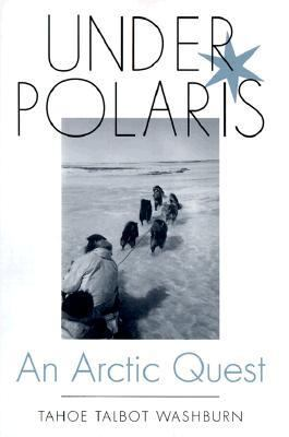 Under Polaris An Arctic Quest