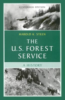 U.S. Forest Service A History