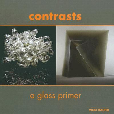 Contrasts A Glass Primer