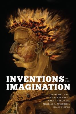 Inventions of the Imagination: Romanticism and Beyond (A Robert B. Heilman Book)