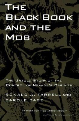 Black Book and the Mob The Untold Story of the Control of Nevada's Casinos