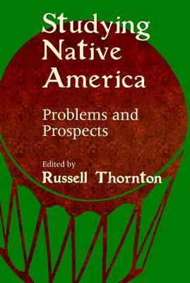 Studying Native America Problems and Prospects