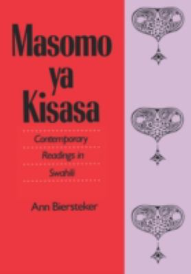 Masomo Ya Kisasa: Contemporary Readings in Swahili - Ann Biersteker - Hardcover
