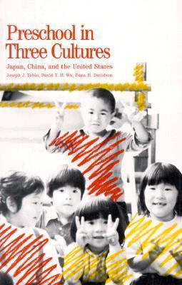 Preschool in Three Cultures: Japan, China and the United States