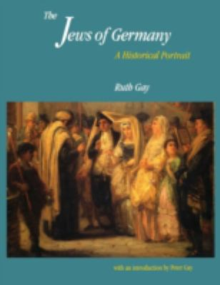 Jews of Germany A Historical Portrait