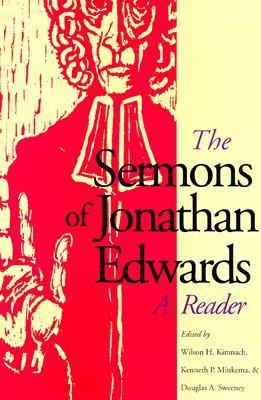 Sermons of Jonathan Edwards A Reader