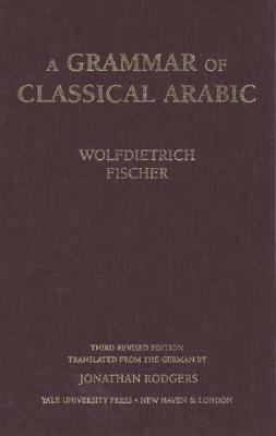 Grammar of Classical Arabic