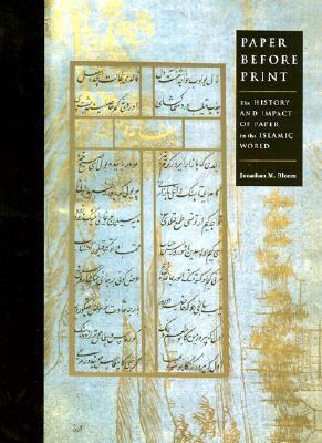 Paper Before Print The History and Impact of Pater in the Islamic World