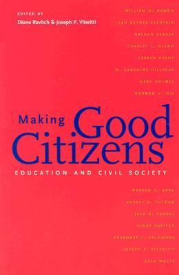 Making Good Citizens Education and Civil Society