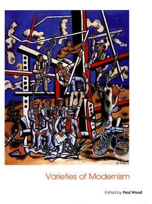 Varieties of Modernism Art of the 20th Century