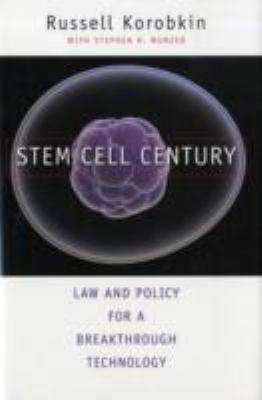 Stem Cell Century Law and Policy for a Growing, Breakthrough Technology