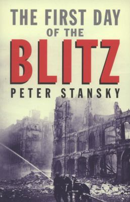 First Day of the Blitz: September 7, 1940
